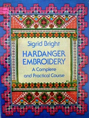 P/B Book-HARDANGER EMBROIDERY - A Complete and Practical Course by Sigrid Bright