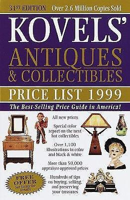 Kovels' Antiques and Collectibles Price List 1999