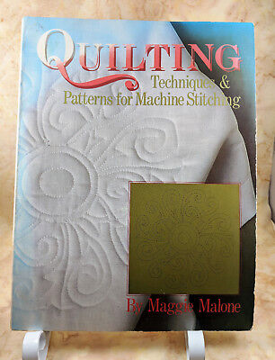 Quilting Techniques & Patterns for Machine Maggie Malone
