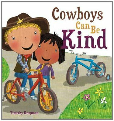 Cowboys Can Be Kind (Marvellous Manners) by Knapman, Timothy Book The Cheap Fast