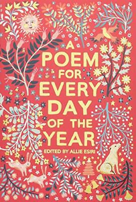 A Poem for Every Day of the Year by Esiri, Allie Book The Cheap Fast Free Post