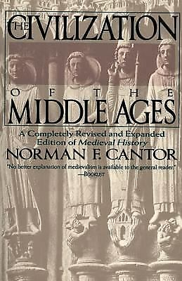 Civilization of the Middle Ages  (ExLib) by Norman F. Cantor; Nor Cantor