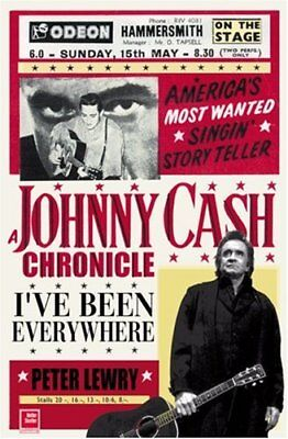 The Complete Johnny Cash Chronicle: I've Been Every... by Lewry, Peter Paperback