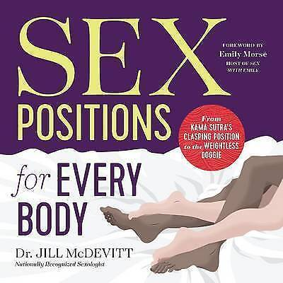Sex Positions for Every Body: From Kama Sutra's Clasping Position by McDevitt, J