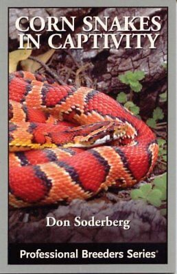 Title: Corn Snakes in Captivity Professional Breeders Ser by Soderberg, Don The