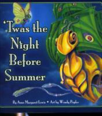 Twas the Night Before Summer by Anne Margaret Lewis