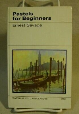 Pastels for Beginners (How to Do it) by Savage, Ernest Hardback Book The Cheap