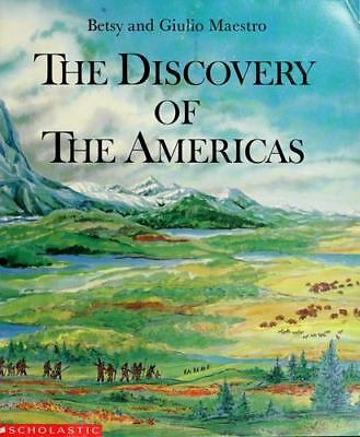 The Discovery of the Americas by Betsy and Giulio Maestro