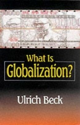 What is Globalization? by Beck, Ulrich Paperback Book The Cheap Fast Free Post