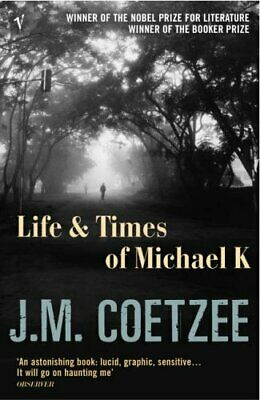 Life and Times of Michael K by Coetzee, J M Paperback Book The Cheap Fast Free