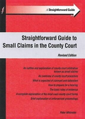 A Straightforward Guide to Small Claims in the C... by Whimster, Peter Paperback