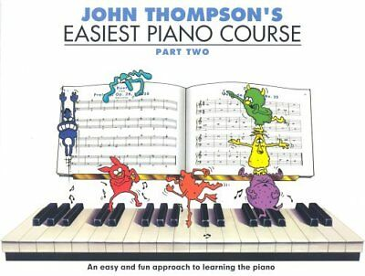 John Thompsons Easiest Piano Course (Part 2) by Various New Paperback Book