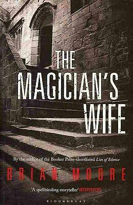 Magician's Wife: Reissued by Brian Moore (English) Paperback Book Free Shipping!