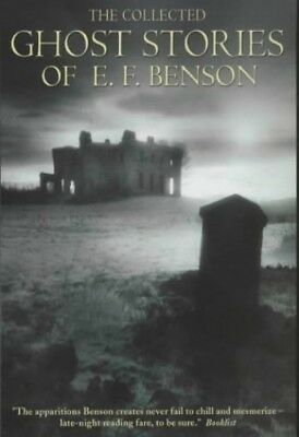 The Collected Ghost Stories of E.F. Benson: new edn by Benson, E. F. Paperback