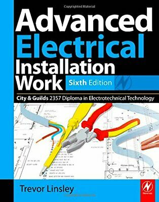 Advanced Electrical Installation Work 2357 Editi... by Linsley, Trevor Paperback