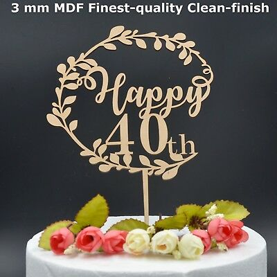 Happy 40th Birthday 40 Fourty Wooden Cake Topper Party Decoration