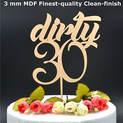 Cake Topper Thirty Dirty 30 Birthday Wooden Party Decoration