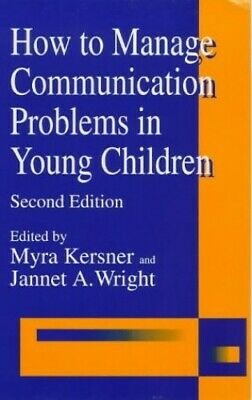 How to Manage Communication Problems in Young Children Paperback Book The Cheap