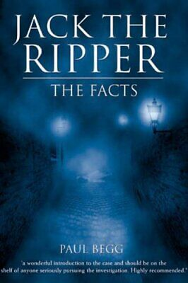 Jack The Ripper: The Facts by Begg, Paul Paperback Book The Cheap Fast Free Post