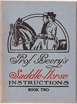 Prof. Beery's Saddle Horse Instructions Vintage Book 2