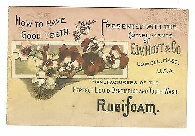 Old Advertising Booklet RUBIFOAM EW Hoyt Lowell MA Have Good Teeth Tooth Wash