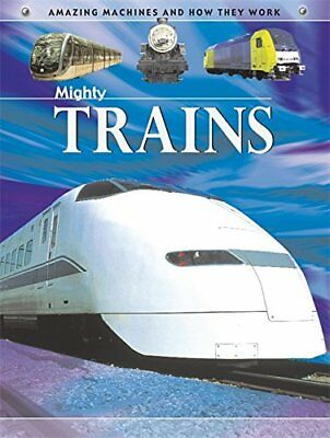 Mighty Trains (Amazing Machines) by Oxlade, Chris Paperback Book The Cheap Fast