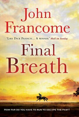 Final Breath by Francome, John Book The Cheap Fast Free Post