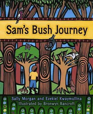 Sam's Bush Journey: Little Hare Books by Sally Morgan (English) Paperback Book F