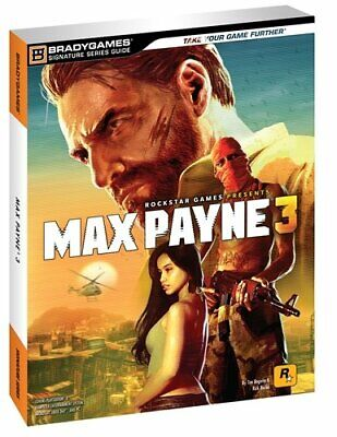Max Payne 3 Signature Series Guide by Bradygames Book The Cheap Fast Free Post