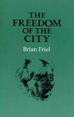 The Freedom of the City by Friel, Brian Paperback Book The Cheap Fast Free Post