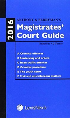 Anthony and Berryman's Magistrates' Court Guide 2016 by Turner, Adrian Book The