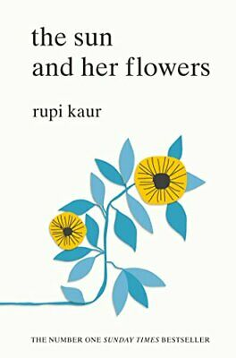 The Sun and Her Flowers by Kaur, Rupi Book The Cheap Fast Free Post