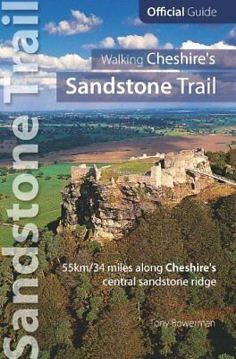Walking Cheshire's sandstone trail by Tony Bowerman New Paperback Book