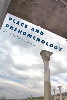 Place and Phenomenology New Paperback Book