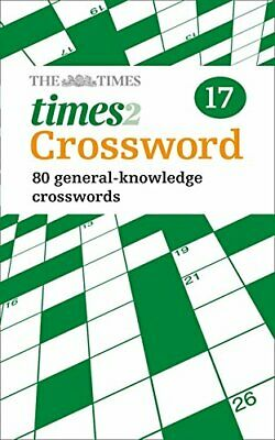 The Times Quick Crossword Book 17: 80 General Knowled... by The Times Mind Games