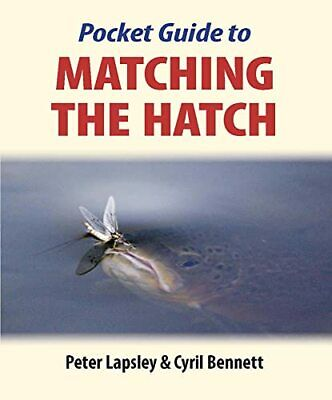 Pocket Guide to Matching the Hatch by Peter Lapsley Paperback Book The Cheap
