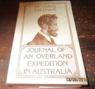 Journal Of An Overland Expedition In Australia. Ludwig Leichhardt. Facsimile.