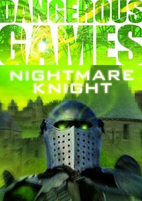 Dangerous Games: The Nightmare Knight by Graves, Sue Book The Cheap Fast Free