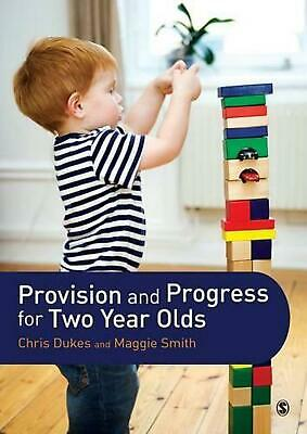 Provision and Progress for Two Year Olds by Chris Dukes (English) Paperback Book