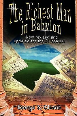 The Richest Man in Babylon: Now Revised and Updated for the 21st  9789562913799