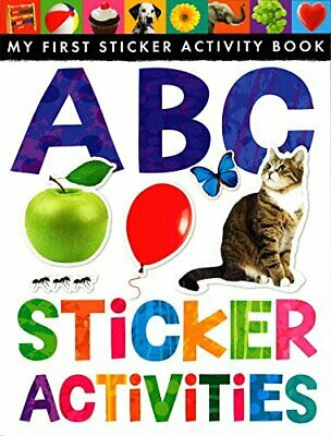 ABC Sticker Activities (My First Sticker Activity Book) by Rusling, Annette The