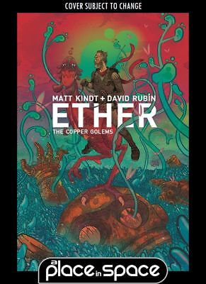 Ether: The Copper Golems #1A (Wk20)