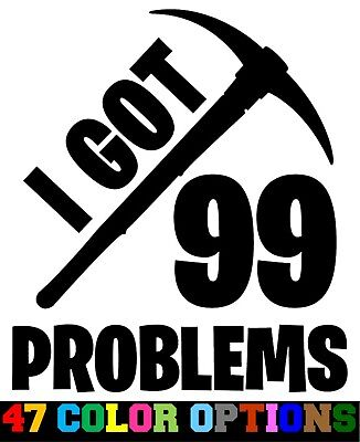 Vinyl Decal Truck Car Sticker Laptop - Video Games Fortnite 99 Problems