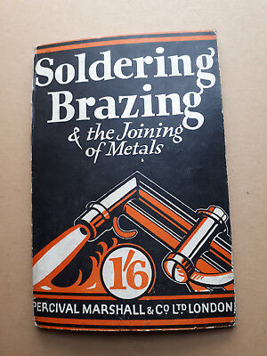 Soldering Brazing & the Joining of Metals-Thomas Bolas .Vintage 1930's Book