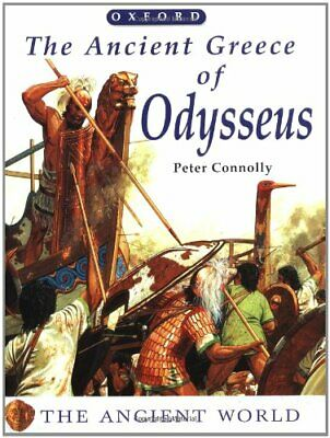 The Ancient Greece of Odysseus (Oxford Universit... by Connolly, Peter Paperback