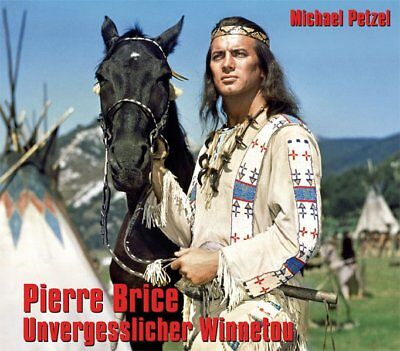 Pierre Brice - Unvergesslicher Winnetou Michael, Petzel: