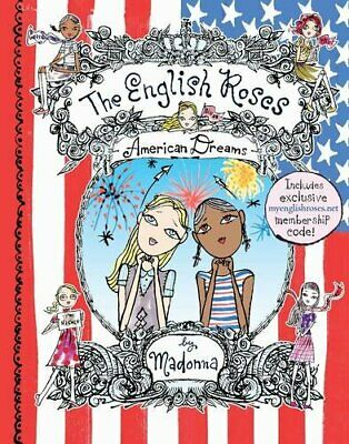 The English Roses: American Dreams by Madonna Hardback Book The Cheap Fast Free
