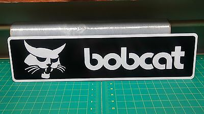 "Bobcat LOADER CONSTRUCTION EQUIPMENT Aluminum Sign  6"" x 24"""
