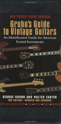 Gruhn's Guide to Vintage Guitars: An Identification Guide for American Frette…