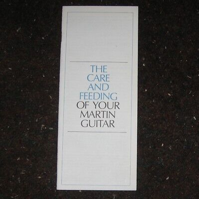 "1980s/1990s Martin Guitar Care Guide. ""Care and Feeding of Your Martin Guitar."""